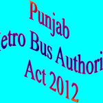 Punjab Metro Bus Authority Act 2012