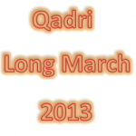 Tahir-ul-Qadri Long March (January 13-14, 2013 Lahore to Islamabad)