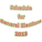 Election Commission Schedule for General Elections 2013