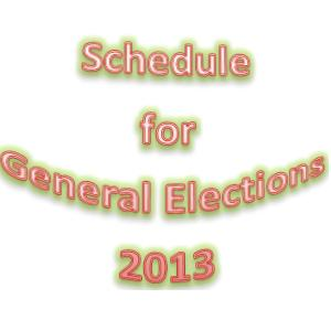 General Election 2013 Schedule