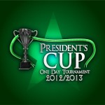 President Cup One Day Tournament 2013 - Final Stage
