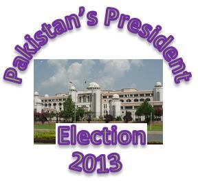 Pakistan President Election 2013