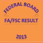 Federal Board FA FSc Result 2013