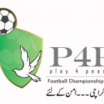 Play 4 Peace Football Championship Karachi