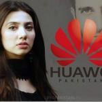 Huawei Telecom Taps Mahira Khan As Brand Ambassador