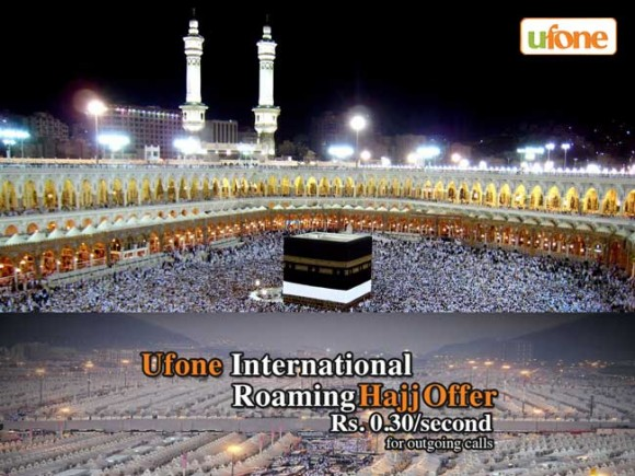 Ufone special international roaming charges on Hajj occasion.