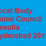 Local Body Union Council Results Hyderabad 2015