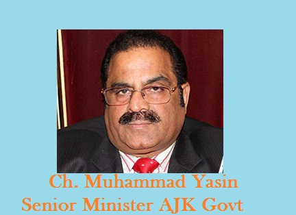 Ch Muhammad Yasin Senior Minister AJK Govt and PPP leader in Kotli