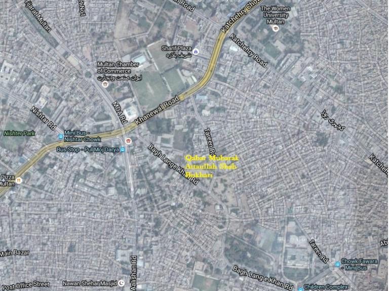 Mazar Mubarak Syed Attaullah Shah Bukhari Location Map Tareen Road Near Gultex Qadeerabad Multan