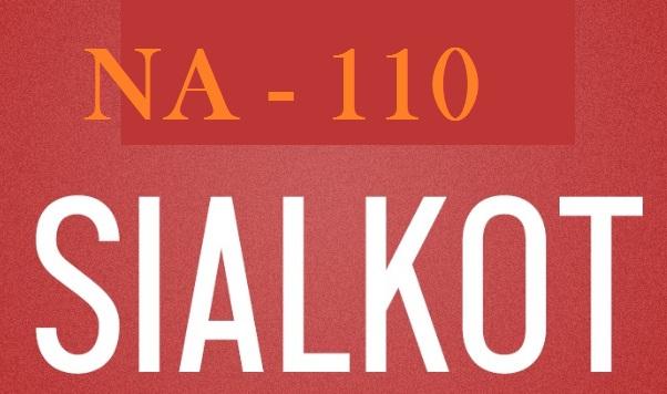NA 110 Sialkot News Update