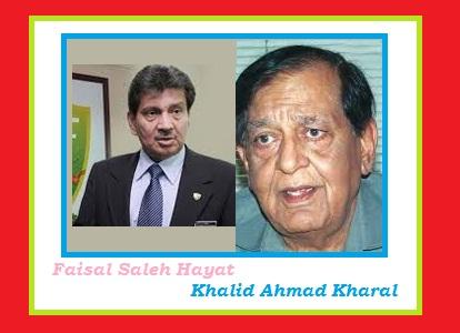 Syed Failsal Saleh Hayat and Khaklid Ahmad Kharal Pics