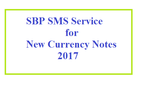 New Currency Notes SMS Service 2017 - Complete bank branch lists