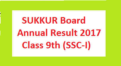 Sukkur Board 9th Class Result SSC Part I 2017