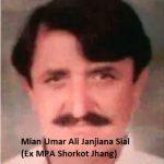 Mian Umar Ali Janjiana Sial Ex MPA Shorkot Jhang