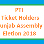 PTI Punjab Candidate List Punjab Assembly MPA Seats Election 2018