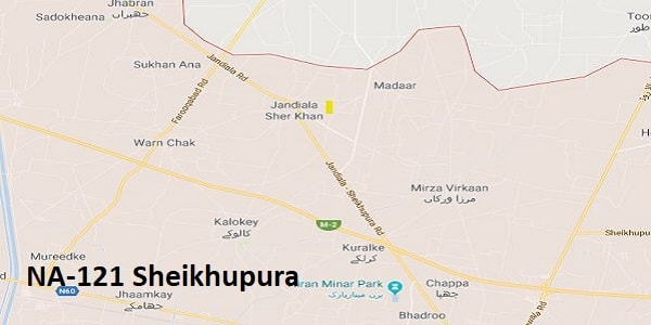 NA 121 Sheikhupura Google Area Locaiton Map Election 2018 National Assembly constituency (Halqa)-min