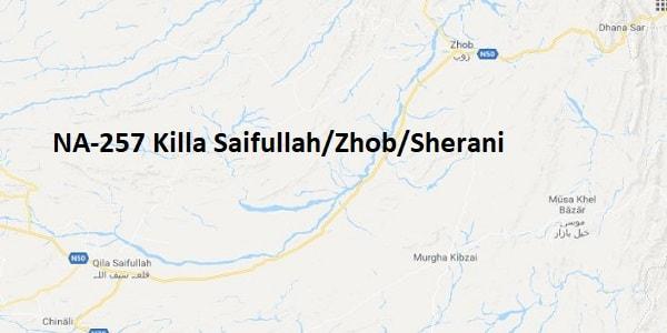 NA 257 Killa Saifullah-Zhob-Sherani Google Area Location Map Election 2018 National Assembly constituency (Halqa)-min