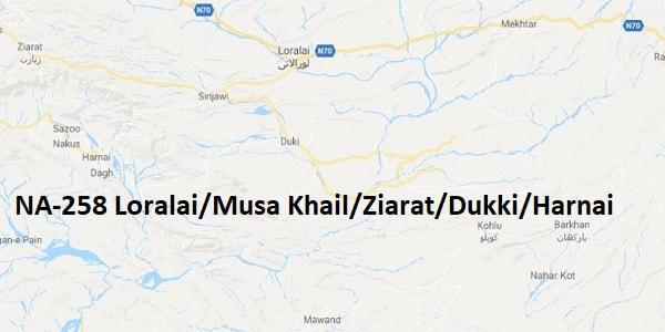 NA 258 Loralai-Musa Khail-Ziarat-Dukki-Harnai Google Area Location Map Election 2018 National Assembly constituency (Halqa)-min