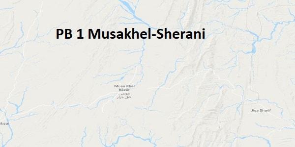 PB 1 Musakhel-Sherani Google Area Location Map Election 2018 Balochistan Assembly constituency (Halqa)-min