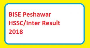 BISE Peshawar HSSC - Inter - FA - FSc Result 2018 Online