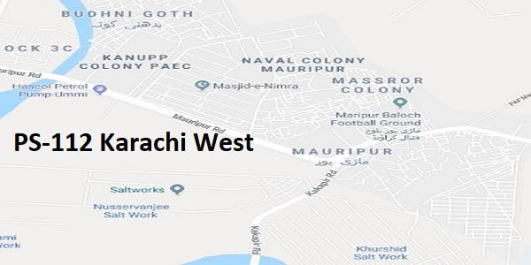 PS 112 Karachi West Google Area Location Map Election 2018 Sindh Assembly constituency (Halqa)-min
